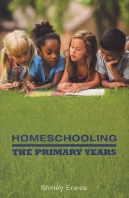 Homeschooling : The Primary Years